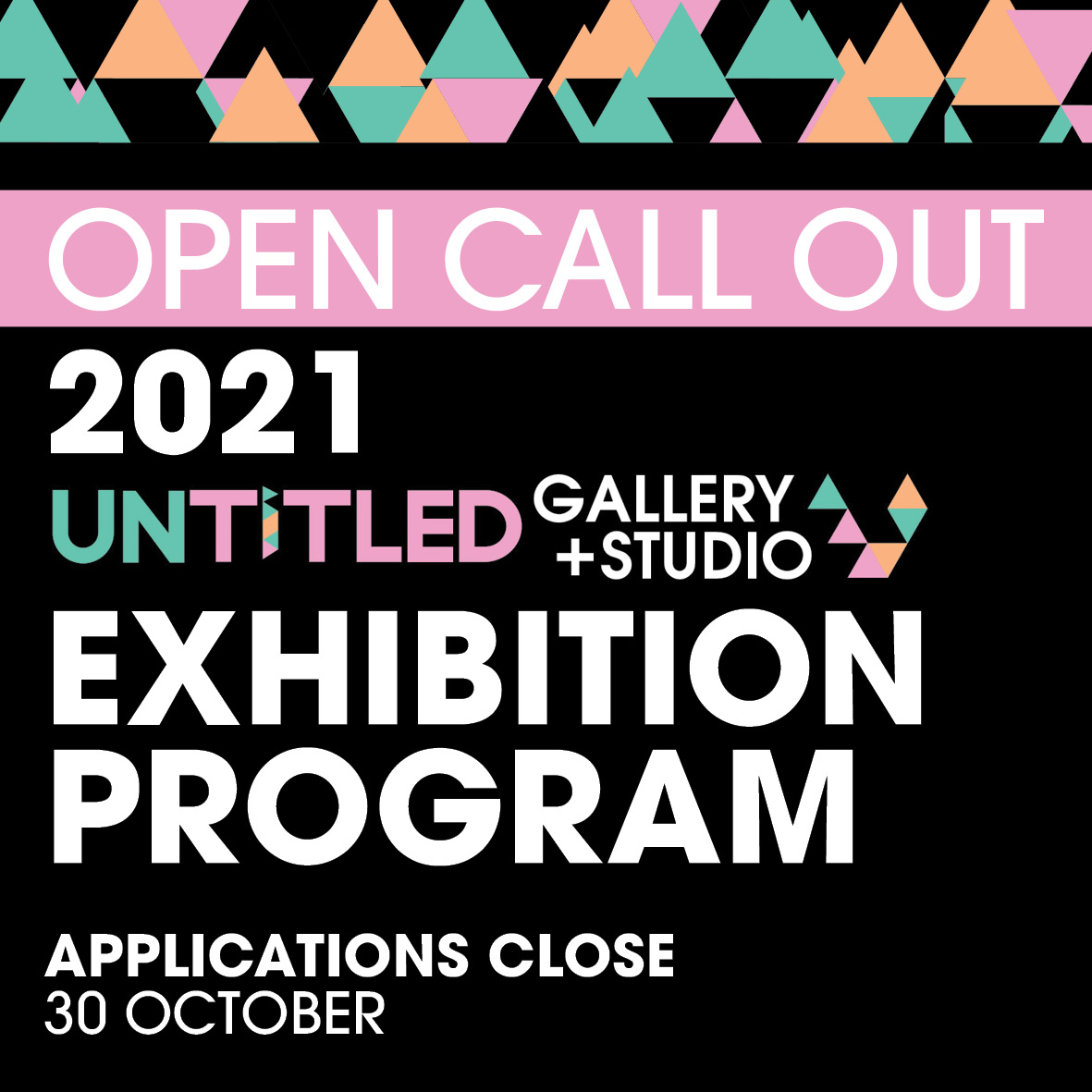 Applications NOW OPEN for our 2021 Exhibition Program